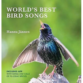 World's Best Birdsongs - The Songs and Calls of 80 Iconic Species by H
