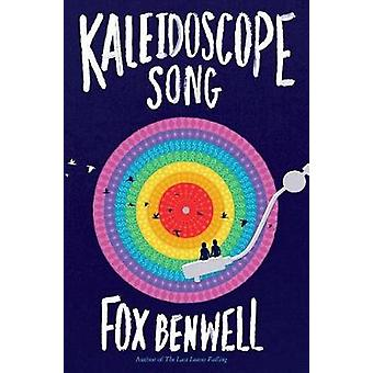 Kaleidoskop-Song von Fox Benwell - 9781481477673 Buch