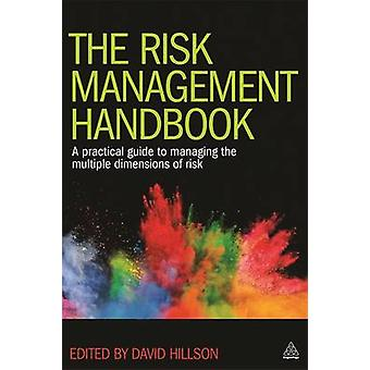 The Risk Management Handbook - A Practical Guide to Managing the Multi