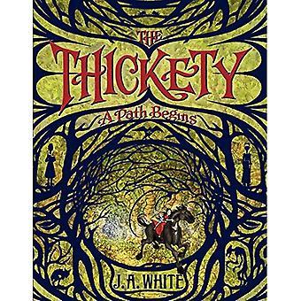 De Thickety: Een pad begint