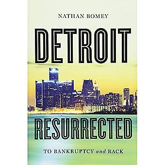 Detroit resucitado: Quiebra y
