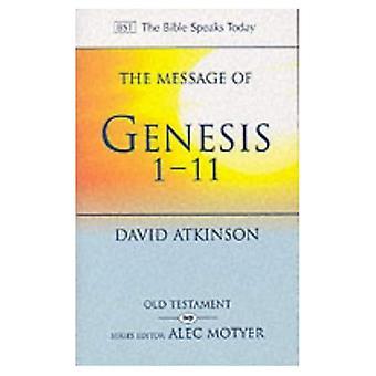 De boodschap van Genesis 1-11: de dageraad van de schepping (de Bijbel spreekt vandaag)