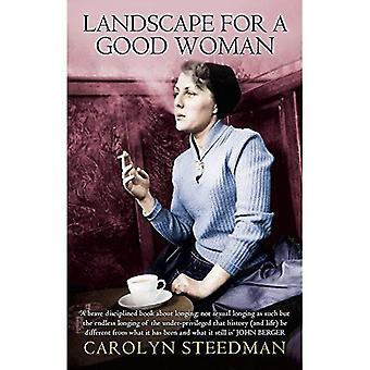 Landskapet för en bra kvinna: en berättelse om två kvinnor (Virago klassiska facklitteratur)