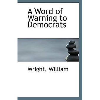 Un mot d'avertissement pour les démocrates