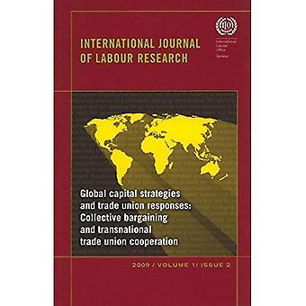 Wereldwijde kapitaal strategieën en vakbond Reacties: International Journal of arbeid onderzoek kwestie 2