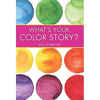What's Your Color Story?: A Guided Journal Coloring Book to Spark Your Creative Energy and Ignite Your Love of...