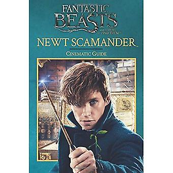 Newt Scamander: Cinematic Guide (Fantastic Beasts and� Where to Find Them)