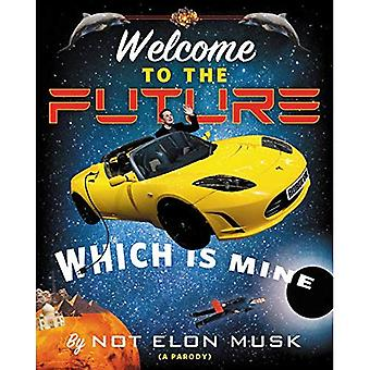 Bem-vindo ao futuro que é meu
