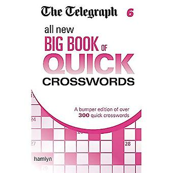 The Telegraph: All New Big Book of Quick Crosswords 6 (The Telegraph Puzzle Books)