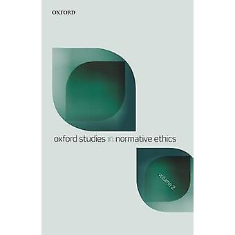 OXF STUD NORMATIVE ETHICS VOL2 OSNE P by Timmons ed.