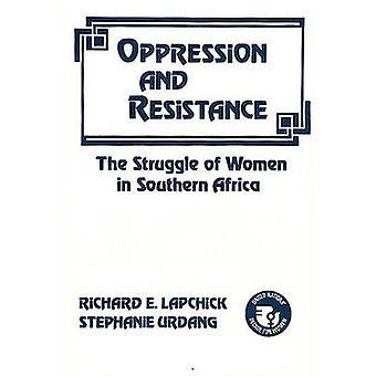 القمع والمقاومة كفاح المرأة في جنوب أفريقيا من قبل إدوارد Lapchick ريتشارد آند