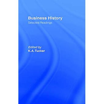 Business History by Tucker & K.A.