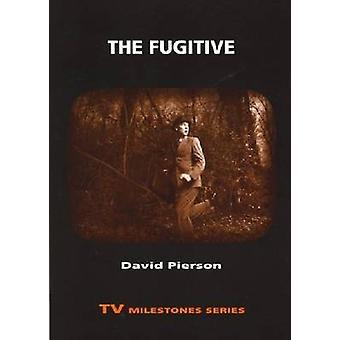 The Fugitive door Pierson & David P