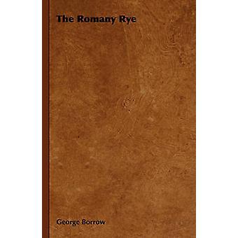 Le seigle Romany par emprunt & George
