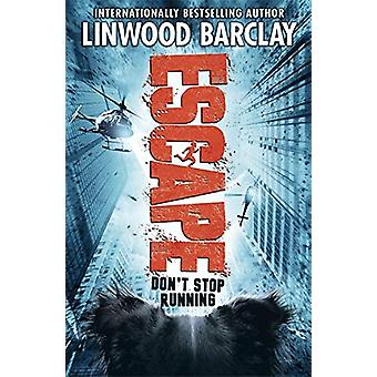 Escape - Book 2 by Linwood Barclay - 9781510102217 Book