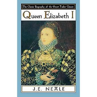 Queen Elizabeth I N/R UK by Neale - 9780897333627 Book