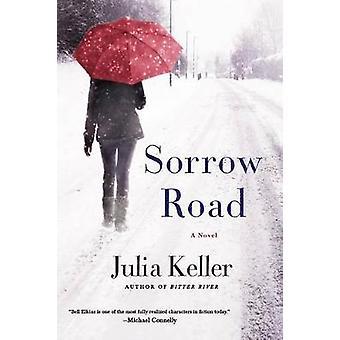 Sorrow Road by Julia Keller - 9781250089595 Book