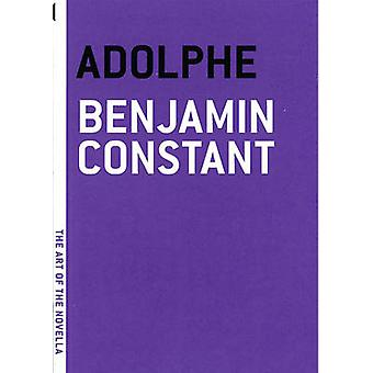 Adolphe by Benjamin Constant - 9781935554097 Book