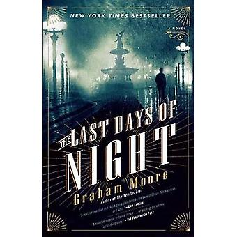 The Last Days of Night by Graham Moore - 9780812988925 Book