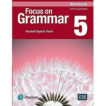 Focus on Grammar 5 Workbook