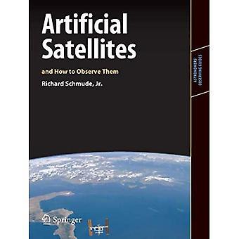 Künstliche Satelliten und wie man sie beobachten