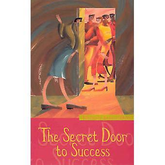 The Secret Door To Success by ScovelShinn & Florence