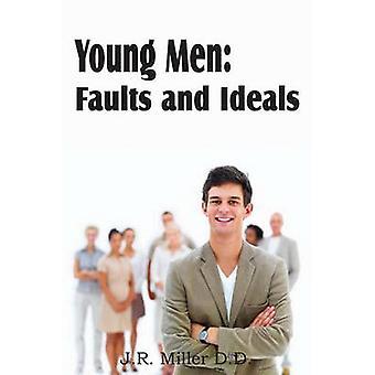 Jonge mannen fouten en idealen door Miller & J. R.