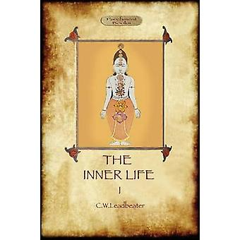 The Inner Life  volume I by Leadbeater & Charles Webster