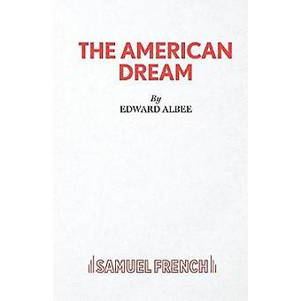 The American Dream  A Play by Albee & Edward