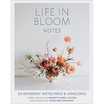 Life in Bloom Notes
