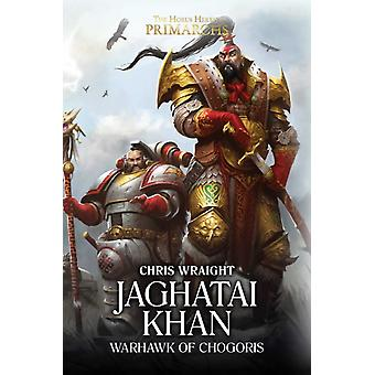 Jaghatai Khan by Chris Wraight