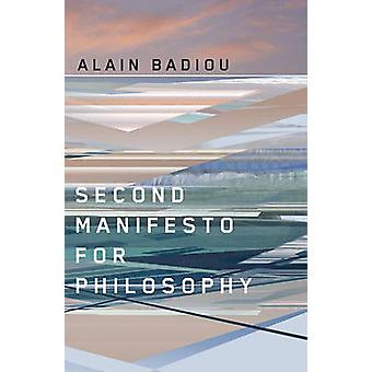 Second Manifesto for Philosophy by Alain Badiou - 9780745648620 Book