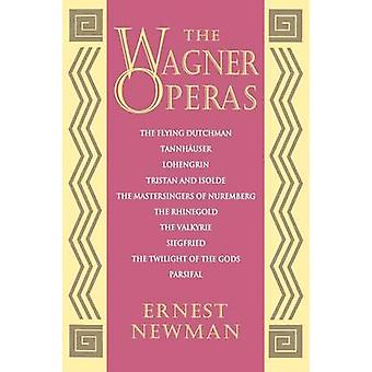Wagner Operas by Ernest Newman