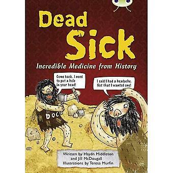 Dead Sick: (Blue B/NC 4A) (BUG CLUB)