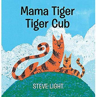 Mama Tiger, Tiger CUB [livre de bord]