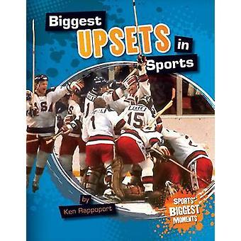 Biggest Upsets in Sports by Ken Rappoport - 9781617839238 Book