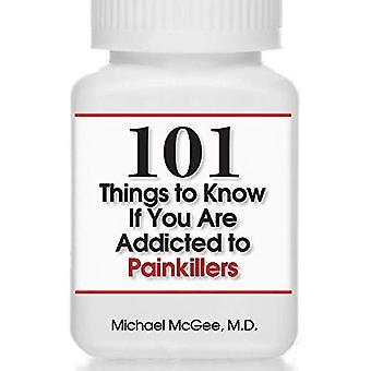 101 Ting å vite om du er avhengig av smertestillende