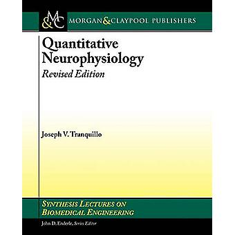 Quantitative Neurophysiology Revised Edition by Tranquillo & Joseph