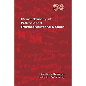 Proof Theory of N4Paraconsistent Logics by Kamide & Norihiro