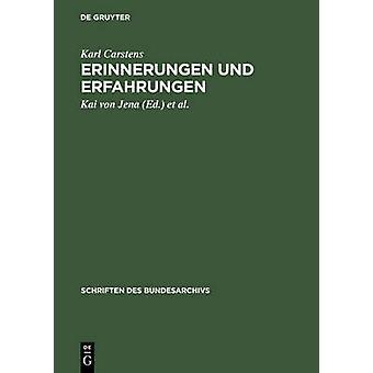 Erinnerungen Und Erfahrungen by Carstens & Karl