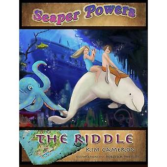 Seaper Powers The Riddle by Cameron & Kim