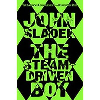 The SteamDriven Boy by Sladek & John
