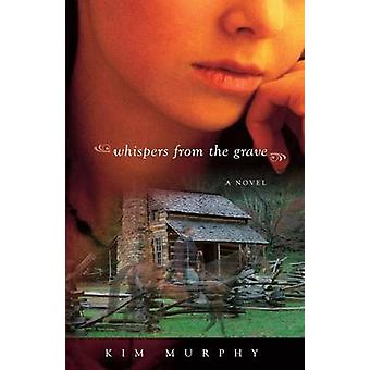 Whispers from the Grave by Murphy & Kim