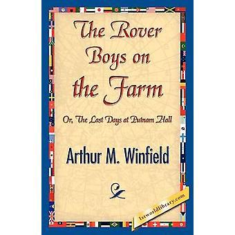 The Rover Boys on the Farm by Winfield & Arthur M.