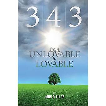 343 From Unlovable to Lovable by Ellis & John D.