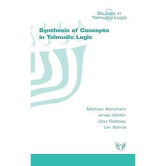 Synthesis of Concepts in the Talmud by Abraham & Michael