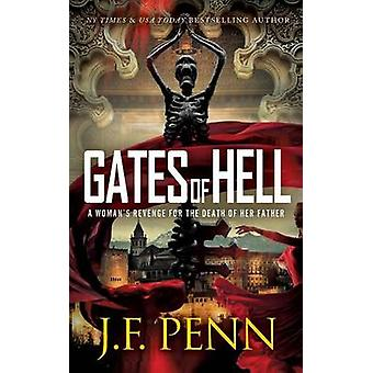 Gates of Hell by Penn & J. F.