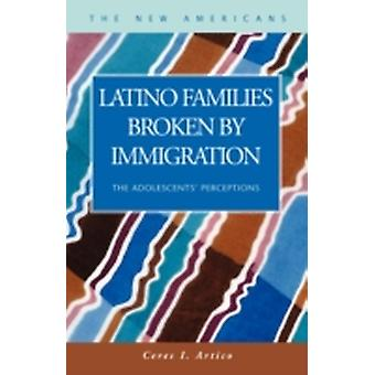 Latino Families Broken by Immigration The Adolescents Perceptions by Artico & Ceres I.