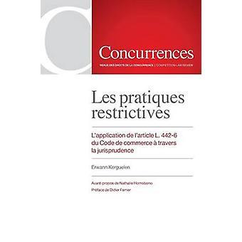 Les pratiques restrictives by Kerguelen & Erwann