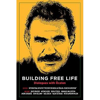 Building Free Life by Edited by International Initiative